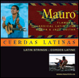 "Check back soon to Listen to Mauricio's New Album ""Cuerdas Latinas"""